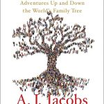 """Book #1 in 2018: """"It's All Relative"""" by A.J. Jacobs"""