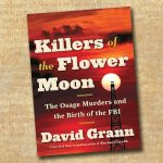 Book #2 in 2018: Killers of the Flower Moon by David Grann