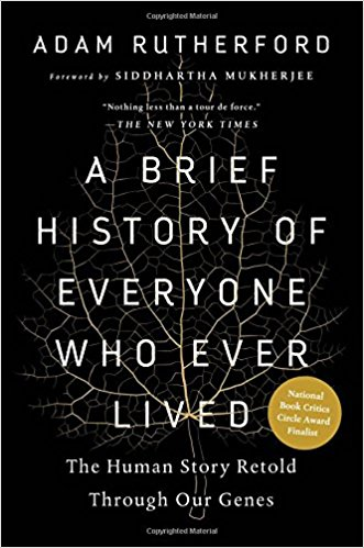 Book #5 in 2018: A Brief History of Everyone Who Ever Lived by Adam Rutherford