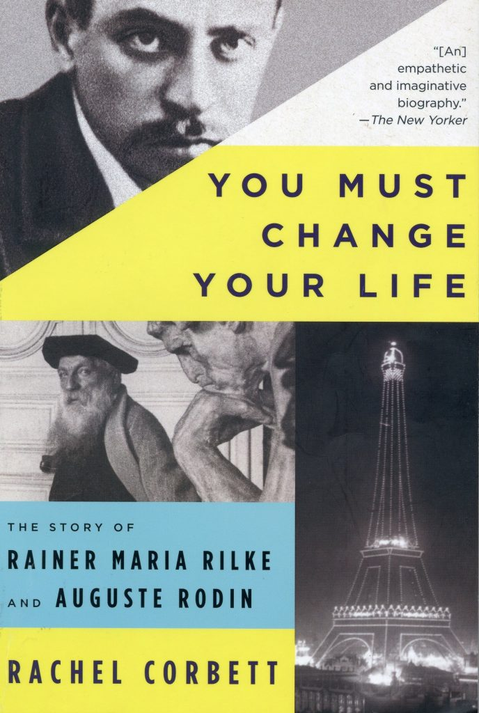 "Book #9 in 2018: ""You Must Change Your Life"" by Rachel Corbett"