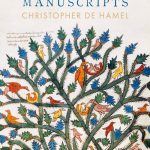 "Book # 13 in 2018: ""Meetings With Remarkable Manuscripts"" by Christopher de Hamel"