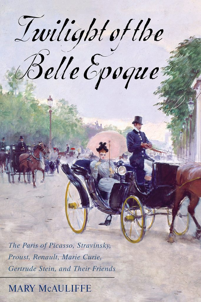 "Book # 20 in 2018: ""Twilight of the Belle Epoque"" by Mary McAuliffe"