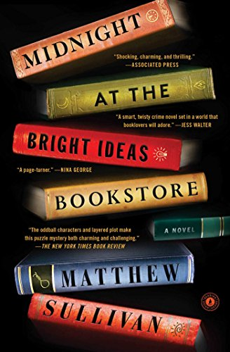 "Book # 19 in 2018: ""Midnight At The Bright Ideas Bookstore"" by Matthew Sullivan"