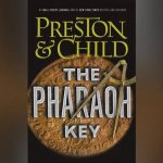 "Book # 22 in 2018: ""The Pharaoh Key"" by Douglas Preston & Lincoln Child"